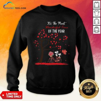 Snoopy And Girlfriend Its The Most Wonderful Time Of The Year Valentines Day Sweatshirt - Design By Weathertees.com