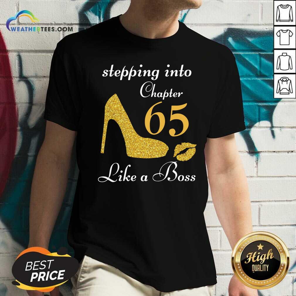 Stepping Into Chapter 65 Like A Boss V-neck - Design By Weathertees.com