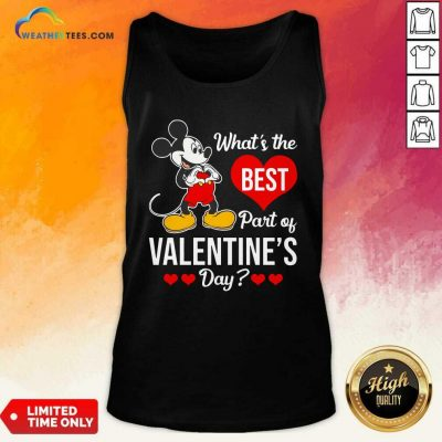 Mickey Mouse Whats The Best Part Of Valentines Day Tank Top - Design By Weathertees.com