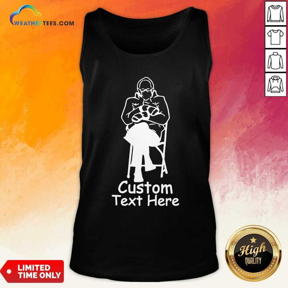 Bernie Sanders Custom Text Here Tank Top - Design By Weathertees.com