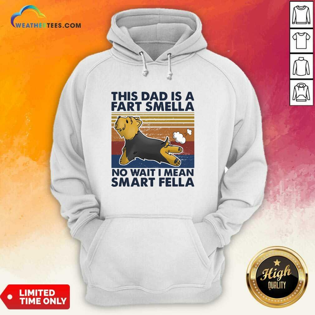 Vintage This Dad Is A Fart Smella No Wait I Mean Smart Fella Yorkshire Terrier Dog Hoodie - Design By Weathertees.com
