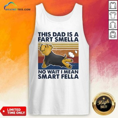 Vintage This Dad Is A Fart Smella No Wait I Mean Smart Fella Yorkshire Terrier Dog Tank Top - Design By Weathertees.com
