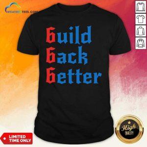 Build Back Better 666 Anti Globalist Shirt - Design By Weathertees.com