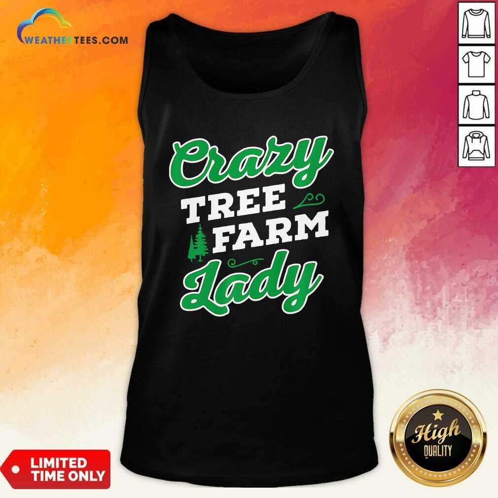Crazy Tree Farm Lady Christmas Tree Merry Xmas Tank Top - Design By Weathertees.com