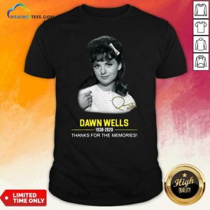 Dawn Wells 1983 2020 Thank You For The Memories Signature Shirt - Design By Weathertees.com