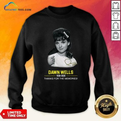 Dawn Wells 1983 2020 Thank You For The Memories Signature Sweatshirt - Design By Weathertees.com