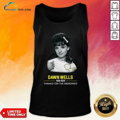 Dawn Wells 1983 2020 Thank You For The Memories Signature Tank Top - Design By Weathertees.com
