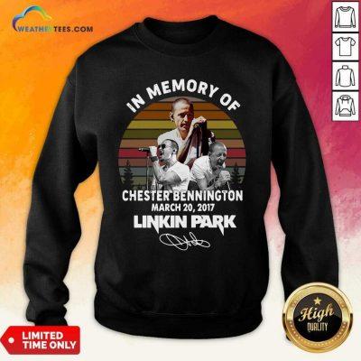 In Memory Of Chester Bennington July 20 2017 Linkin Park Signature Vintage Sweatshirt - Design By Weathertees.com