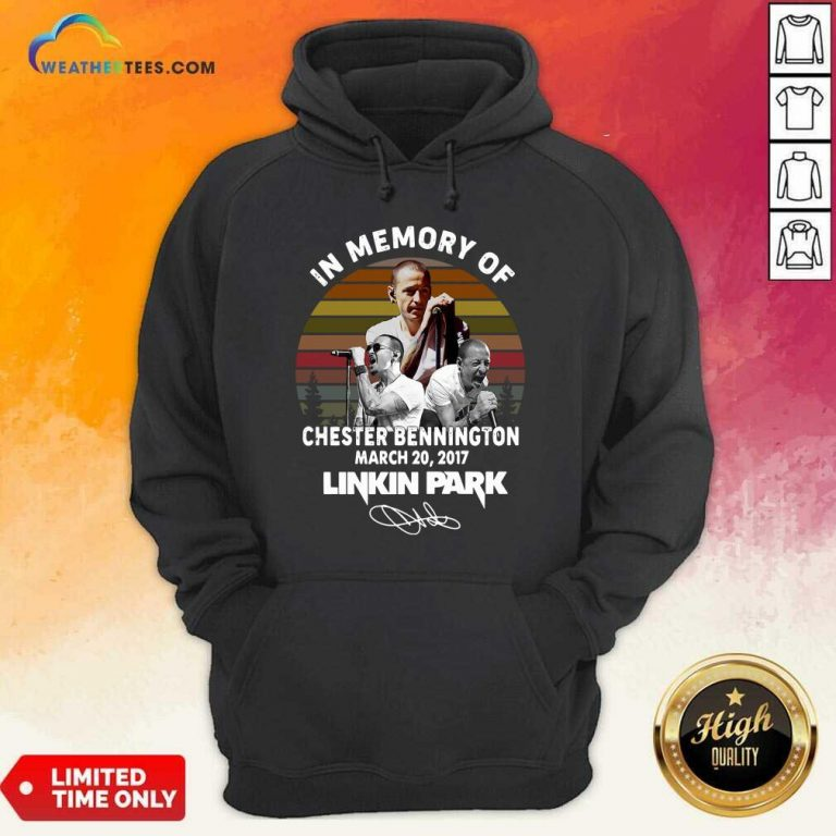 In Memory Of Chester Bennington March 20 2017 Linkin Park Signature Vintage Retro Hoodie - Design By Weathertees.com