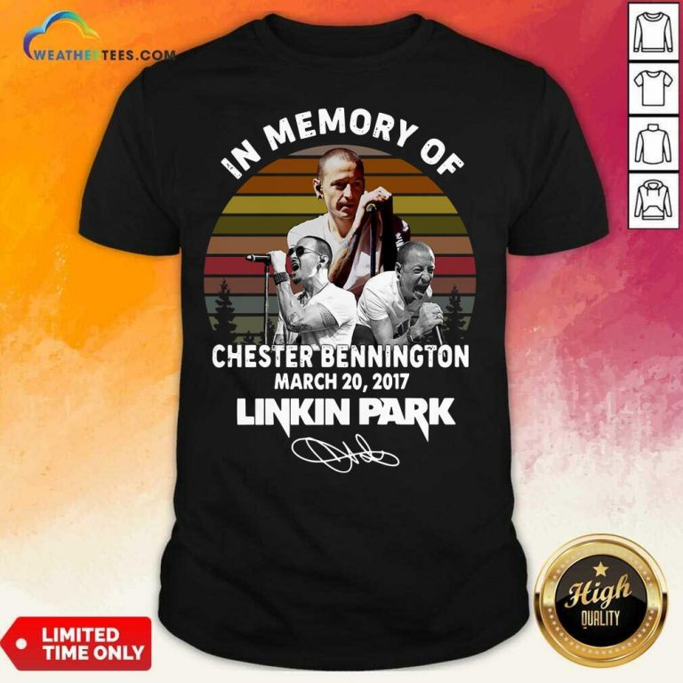 In Memory Of Chester Bennington March 20 2017 Linkin Park Signature Vintage Retro Shirt - Design By Weathertees.com