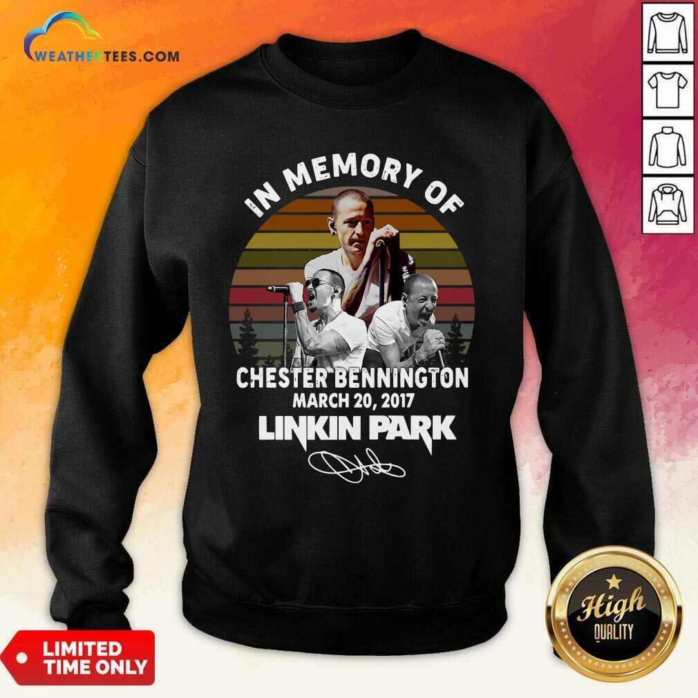 In Memory Of Chester Bennington March 20 2017 Linkin Park Signature Vintage Retro Sweatshirt - Design By Weathertees.com