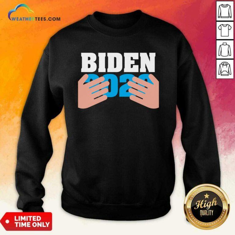 Joe Biden 2020 Hands Sweatshirt - Design By Weathertees.com