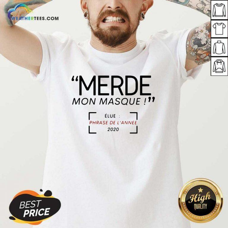 Merde Mon Masque Elue Phrase De L'année 2020 V-neck - Design By Weathertees.com