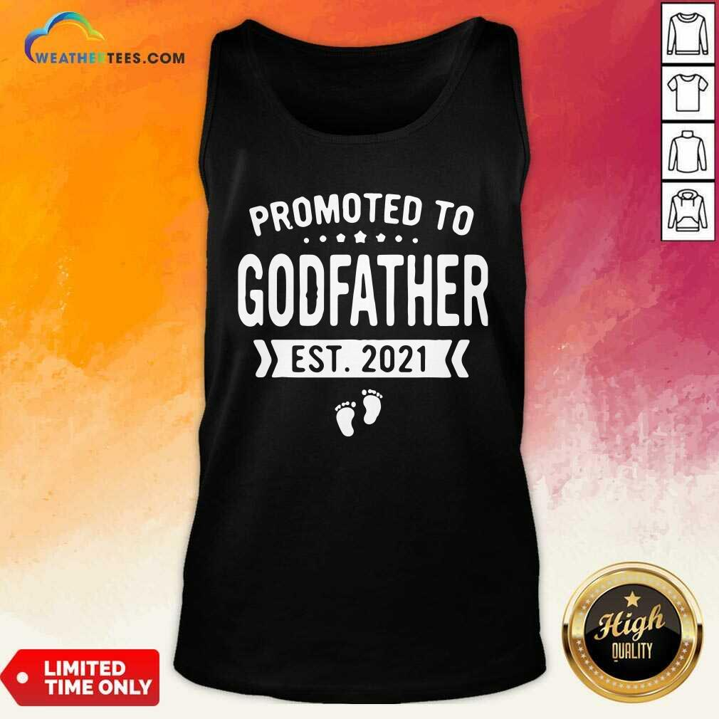 Promoted To Godfather Est 2021 Tank Top - Design By Weathertees.com