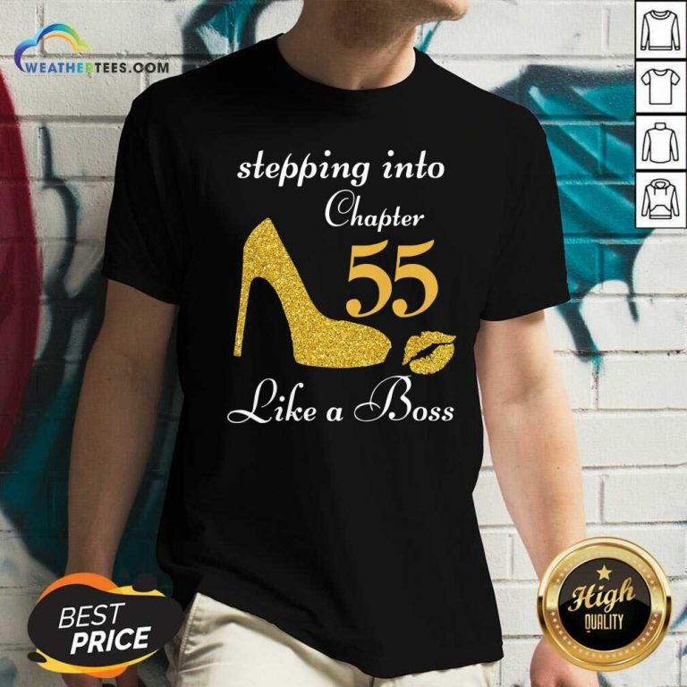 Stepping Into Chapter 55 Like A Boss V-neck - Design By Weathertees.com