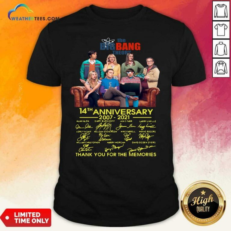 The Bigbang Theory 14th Anniversary 2007 2021 Signatures Thank For The Memories Shirt - Design By Weathertees.com