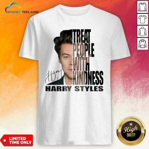 Treat People With Kindness Harry Styles Signature Shirt - Design By Weathertees.com