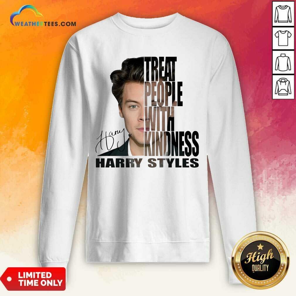 Treat People With Kindness Harry Styles Signature Sweatshirt - Design By Weathertees.com