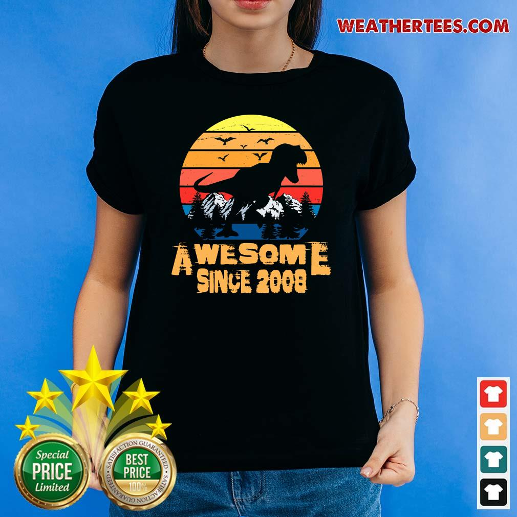 Vintage Awesome Since 2008 13 Year Old 13th Birthday Gift For Dinosaur Boy Ladies-tee - Design By Weathertees.com