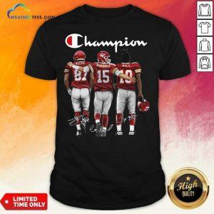 Kansas City Chiefs Champion Kelce Mahomes Hill Signature Shirt - Design By Weathertees.com