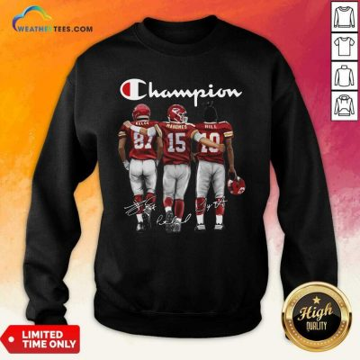 Kansas City Chiefs Champion Kelce Mahomes Hill Signature Sweatshirt - Design By Weathertees.com