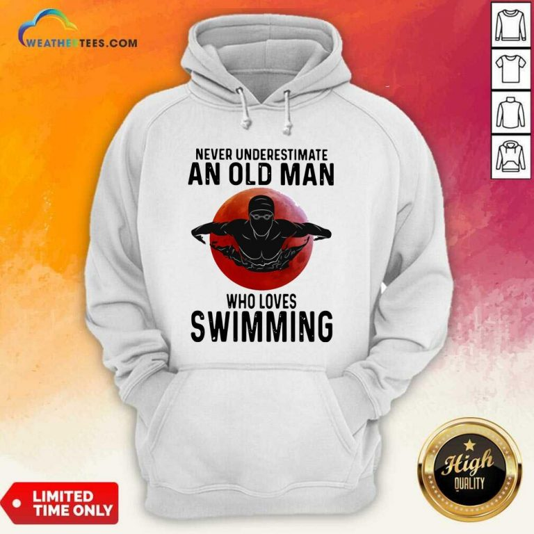 Never Underestimate An Old Man Who Loves Swimming The Moon Hoodie - Design By Weathertees.com