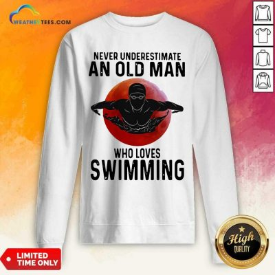 Never Underestimate An Old Man Who Loves Swimming The Moon Sweatshirt - Design By Weathertees.com