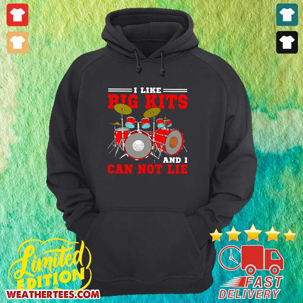 Drum I Like Big Kits And I Can Not Lie Hoodie - Design By Weathertees.com