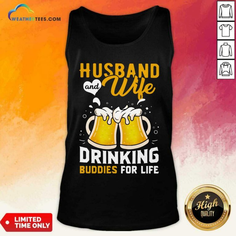 Husband And Wife Drinking Buddies For Life Beer Tank Top - Design By Weathertees.com