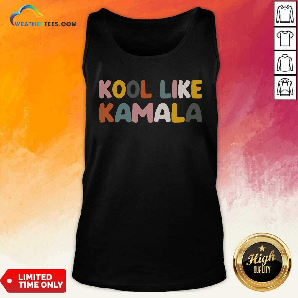 Kool Like Kamala 2021 Tank Top - Design By Weathertees.com