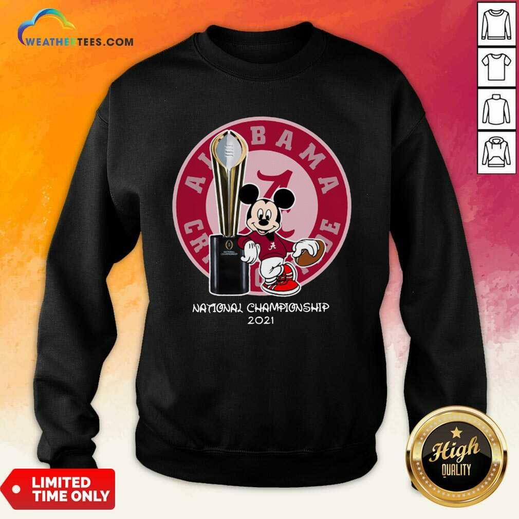 Mickey Mouse Alabama Crimson Tide National Championship 2021 Sweatshirt - Design By Weathertees.com