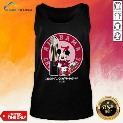 Mickey Mouse Alabama Crimson Tide National Championship 2021 Tank Top - Design By Weathertees.com