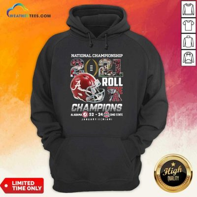 National Championship 2021 Roll Tide Champions Alabama 52 24 Ohio State Hoodie - Design By Weathertees.com