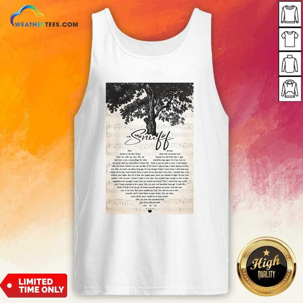 Snuff Bury Secrets In My Skin Come Leave Me With My Sins Tank Top - Design By Weathertees.com