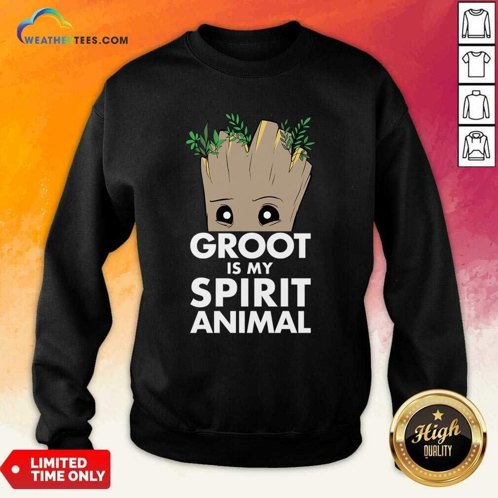 Baby Groot Is My Spirit Animal Sweatshirt - Design By Weathertees.com