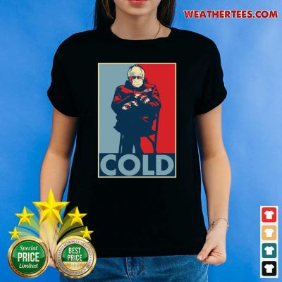 Bernie Sanders Cold Bernie Mittens Funny Meme Inauguration Ladies-tee - Design By Weathertees.com
