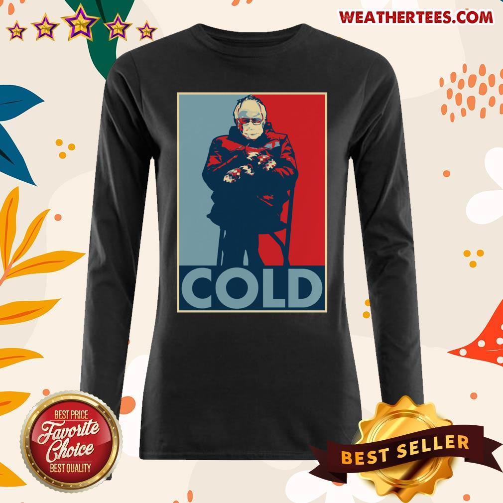 Bernie Sanders Cold Bernie Mittens Funny Meme Inauguration Long-sleeved - Design By Weathertees.com