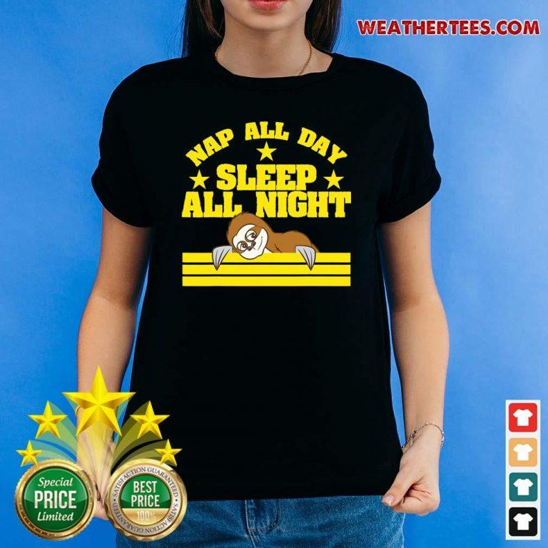 Sloth Nap All Day Sleep All Night Ladies-tee - Design By Weathertees.com