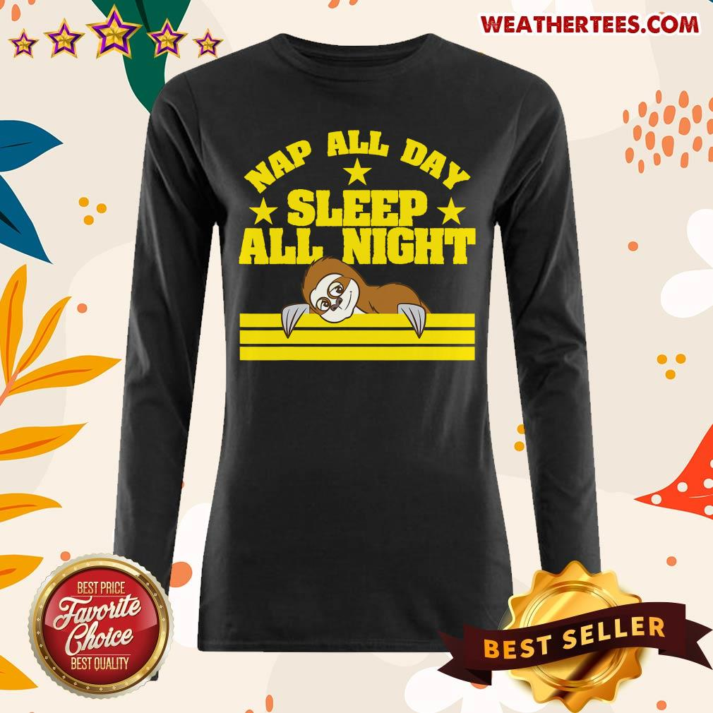 Sloth Nap All Day Sleep All Night Long-sleeved - Design By Weathertees.com