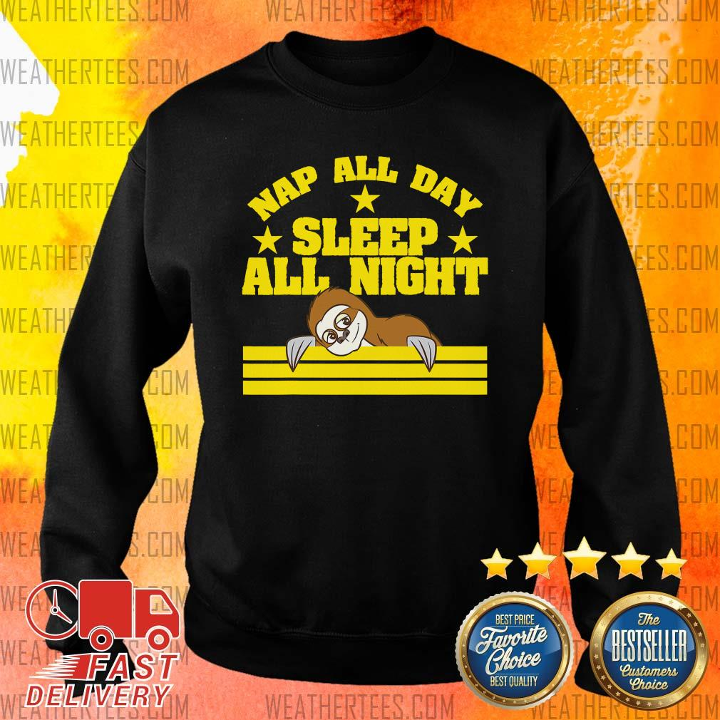 Sloth Nap All Day Sleep All Night Sweater - Design By Weathertees.com