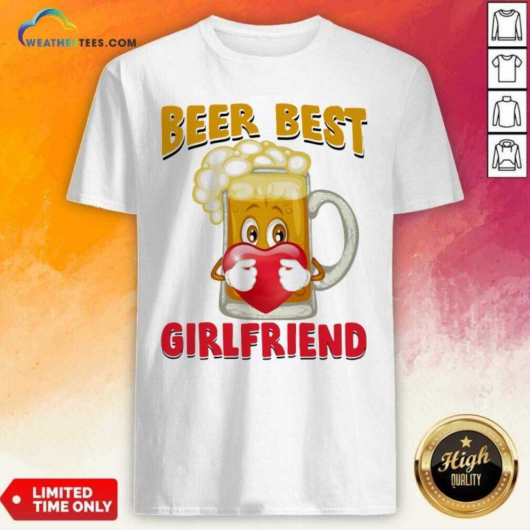 Beer Best Girlfriends Heart Shirt - Design By Weathertees.com
