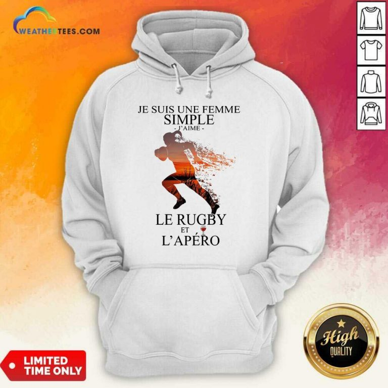 Je Suis Une Femme Simple Quote Le Rugby Sunset Hoodie - Design By Weathertees.com