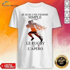 Je Suis Une Femme Simple Quote Le Rugby Sunset Shirt - Design By Weathertees.com