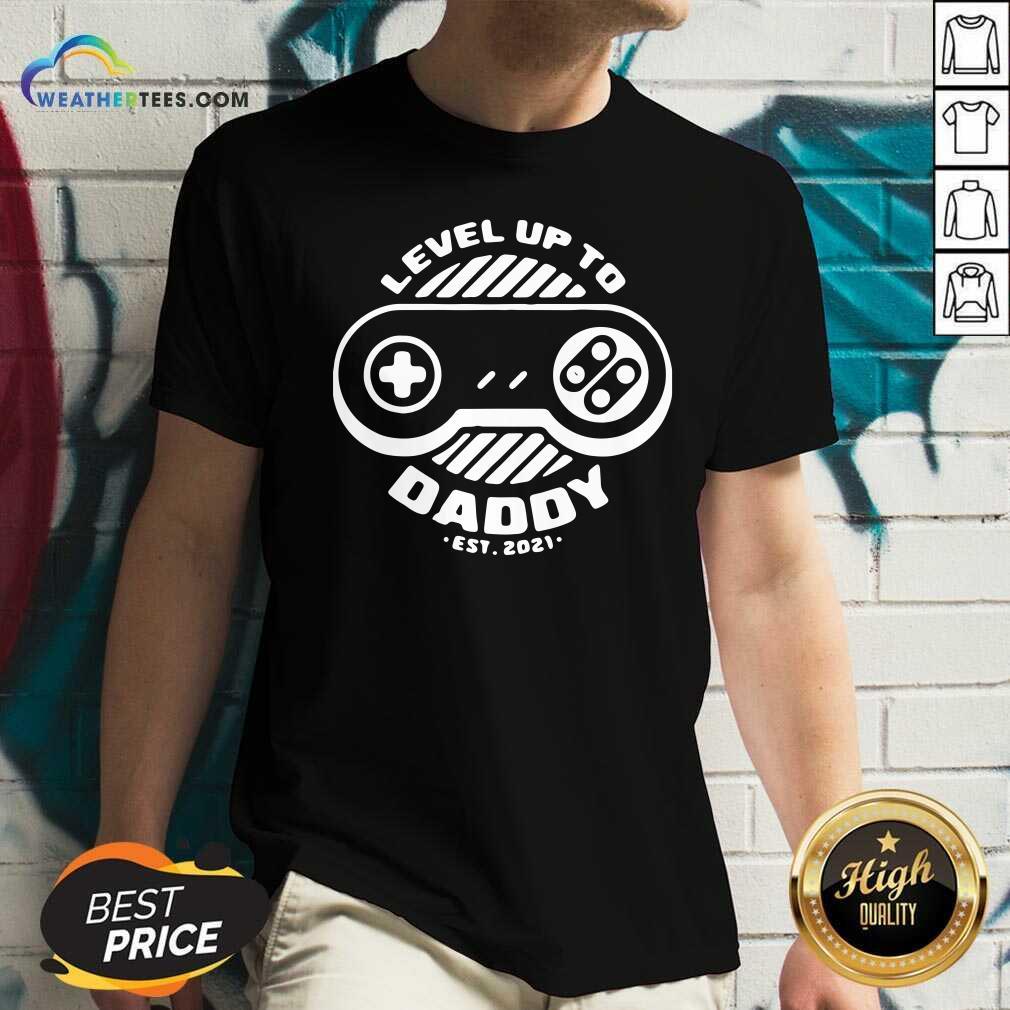 Level Up Daddy 2021 V-neck - Design By Weathertees.com