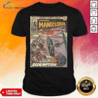Star Wars The Mandalorian Chapter 8 Mando Vs Moff Gideon Redemption Shirt - Design By Weathertees.com