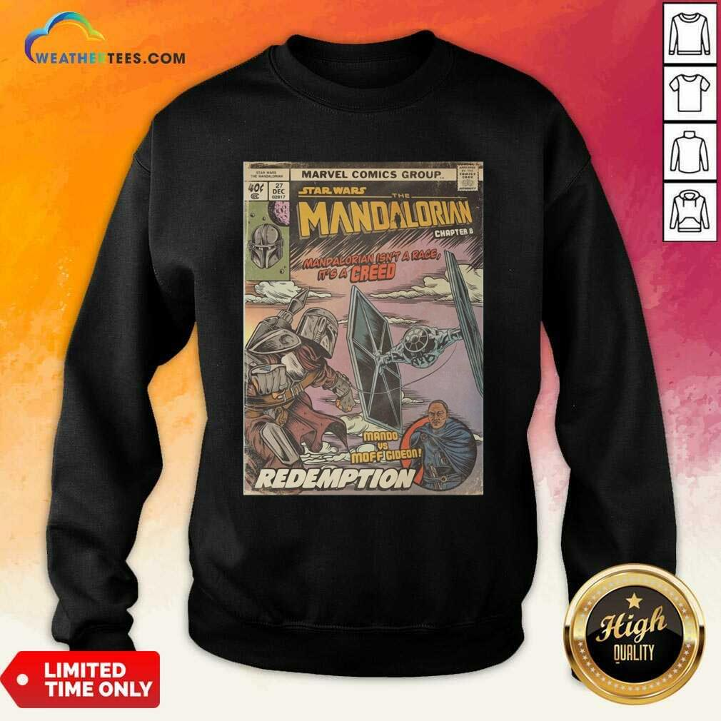 Star Wars The Mandalorian Chapter 8 Mando Vs Moff Gideon Redemption Sweatshirt - Design By Weathertees.com