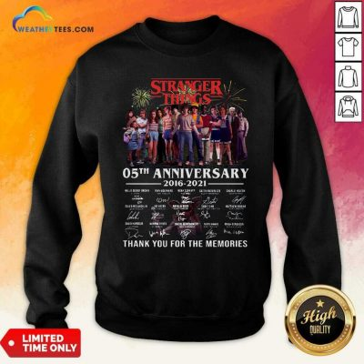Stranger Things 05th Anniversary 2016 2021 Thank You For The Memories Signatures Sweatshirt - Design By Weathertees.com