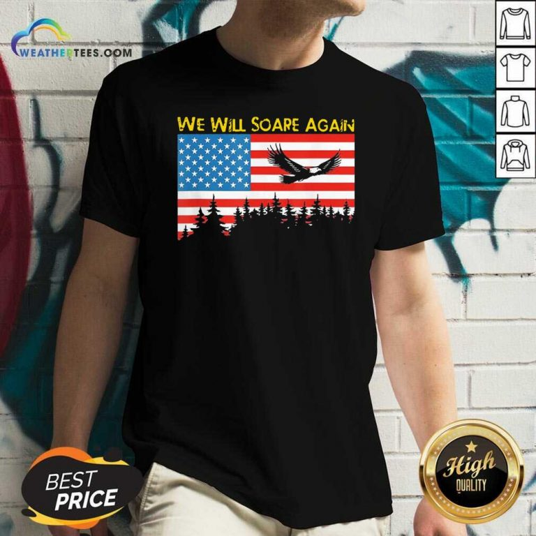 We Will Soare Again American Flag V-neck - Design By Weathertees.com
