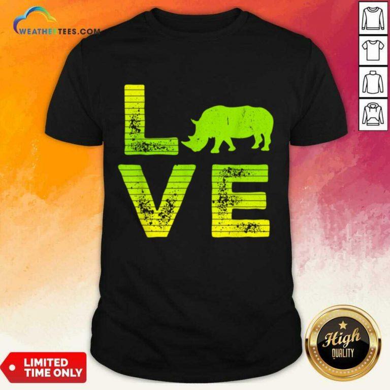 Awesome I Love Rhinos Boy And Girl 1 Shirt