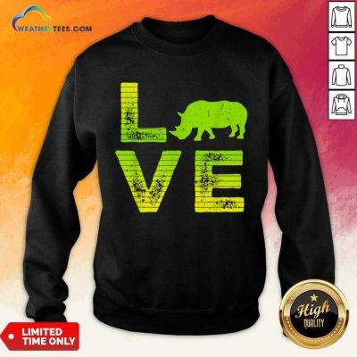 Awesome I Love Rhinos Boy And Girl 1 Sweatshirt